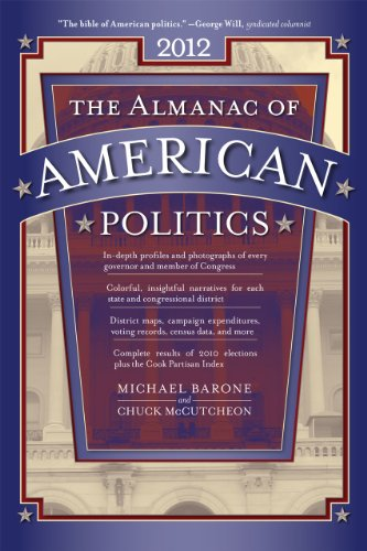 9780226038070: The Almanac of American Politics: The Senators, the Representatives and the Governors: Their Records and Election Results, Their States and Districts