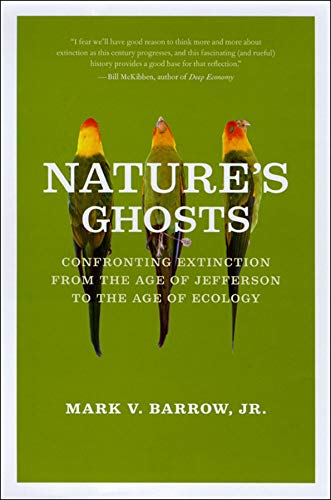 9780226038148: Nature's Ghosts: Confronting Extinction from the Age of Jefferson to the Age of Ecology