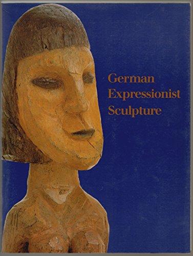 9780226038209: German Expressionist Sculpture