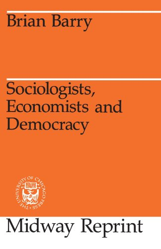 9780226038247: Sociologists, Economists, and Democracy (Midway Reprint)