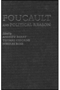 9780226038254: Foucault and Political Reason: Liberalism, Neo-Liberalism, and Rationalities of Government