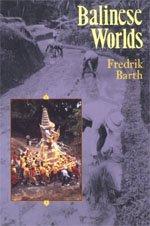 9780226038339: Balinese Worlds