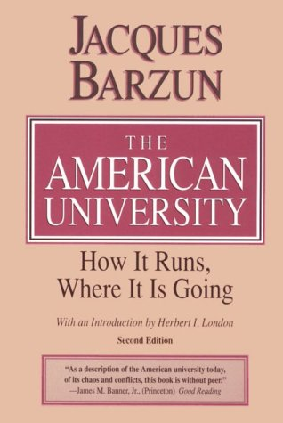 9780226038452: The American University: How It Runs, Where It Is Going