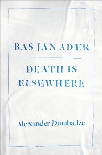 9780226038537: Bas Jan Ader: Death Is Elsewhere