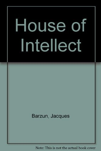 9780226038551: House of Intellect