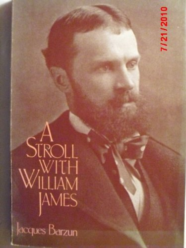 9780226038667: A Stroll With William James