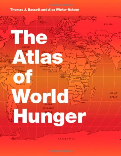 9780226039077: The Atlas of World Hunger