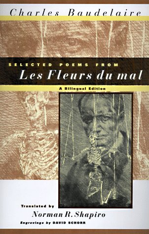 9780226039251: Selected Poems From Les Fleurs du Mal – A Bilingual Edition