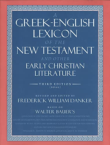 9780226039336: A Greek-English Lexicon of the New Testament and Other Early Christian Literature, 3rd Edition