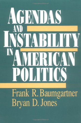 9780226039398: Agendas and Instability in American Politics (American Politics & Political Economy S.)