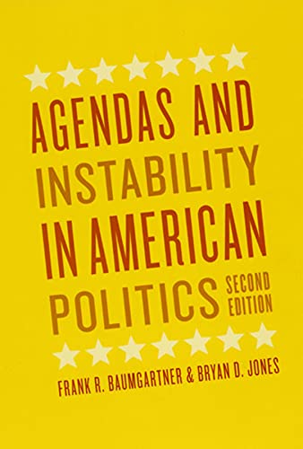 9780226039473: Agendas and Instability in American Politics, Second Edition (Chicago Studies in American Politics)