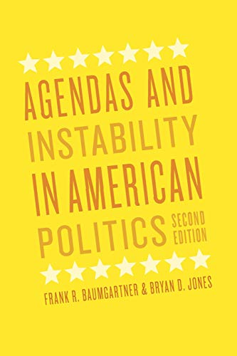 9780226039497: Agendas and Instability in American Politics, Second Edition (Chicago Studies in American Politics)