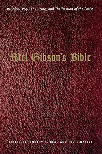 9780226039756: Mel Gibson's Bible: Religion, Popular Culture, and