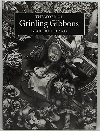 9780226039923: The Work of Grinling Gibbons