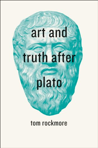 Art and Truth After Plato (Hardback): Tom Rockmore