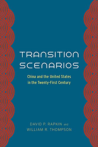 9780226040332: Transition Scenarios: China and the United States in the Twenty-First Century