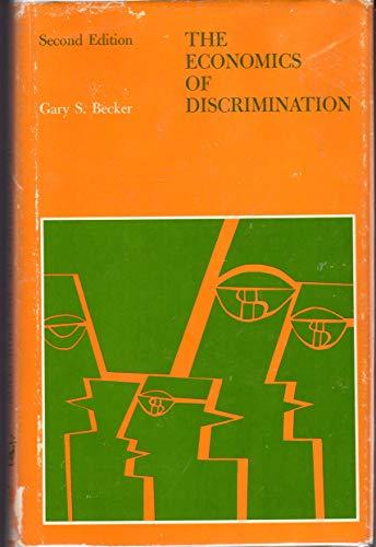 Economics of Discrimination (Economics research studies of the Economics Research Center of the ...