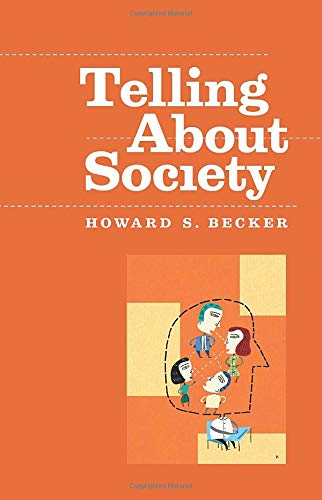9780226041261: Telling About Society (Chicago Guides to Writing, Editing and Publishing)