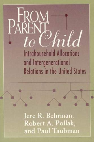 From Parent to Child: Intrahousehold Allocations and Intergenerational Relations in the United ...