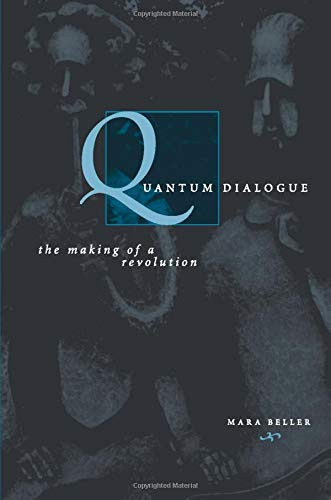 9780226041827: Quantum Dialogue: The Making of a Revolution (Science and Its Conceptual Foundations series)