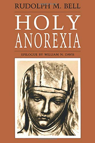 9780226042053: Holy Anorexia