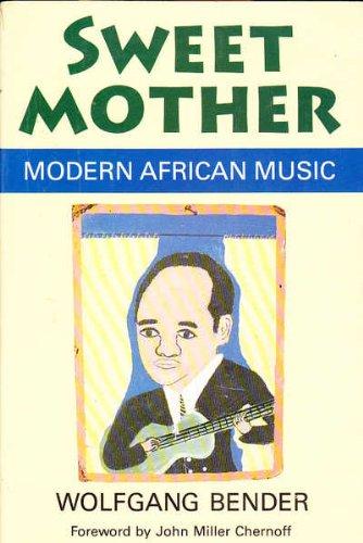 9780226042541: Sweet Mother: Modern African Music (Chicago Studies in Ethnomusicology)