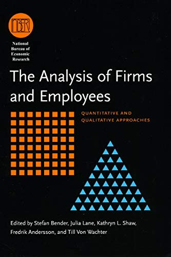 The Analysis of Firms and Employees: Quantitative: Editor-Stefan Bender; Editor-Julia