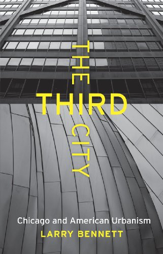 9780226042930: The Third City: Chicago and American Urbanism