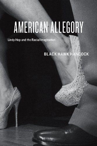 9780226043104: American Allegory: Lindy Hop And The Racial Imagination