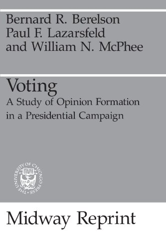 9780226043500: Voting: A Study of Opinion Formation in a Presidential Campaign (Midway Reprint)