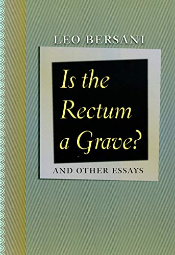 9780226043524: Is the Rectum a Grave?: And Other Essays