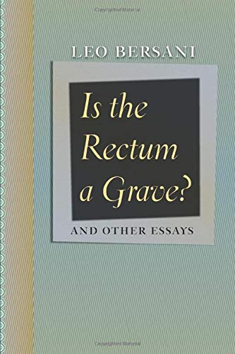 9780226043548: Is the Rectum a Grave?: And Other Essays