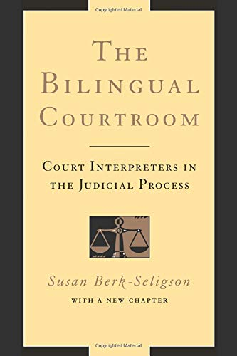 9780226043784: The Bilingual Courtroom: Court Interpreters In The Judicial Process (Language and Legal Discourse)