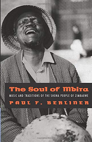9780226043791: The Soul of Mbira: Music and Traditions of the Shona People of Zimbabwe