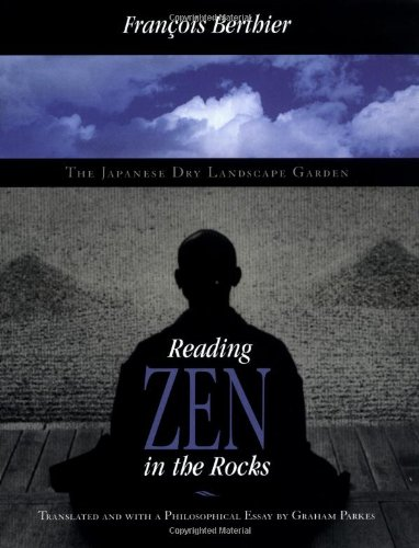 9780226044118: Reading Zen in the Rocks: The Japanese Dry Landscape Garden