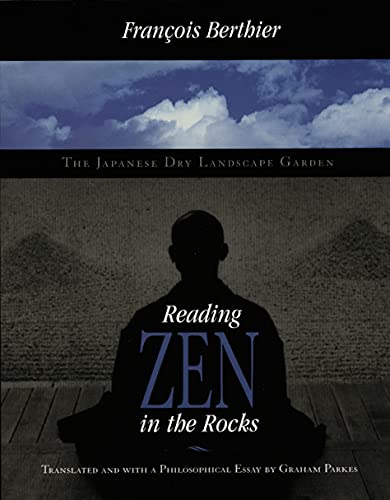 9780226044125: Reading Zen in the Rocks: The Japanese Dry Landscape Garden