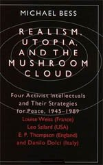 Realism, Utopia, and the Mushroom Cloud: Four: Bess, Michael