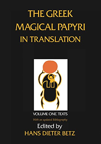 9780226044477: 1: The Greek Magical Papyri in Translation: Including the Demotic Spells: Texts (Volume 1)