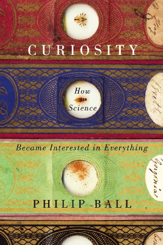 9780226045795: Curiosity: How Science Became Interested in Everything