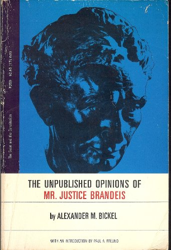The Unpublished Opinions of Mr. Justice Brandeis