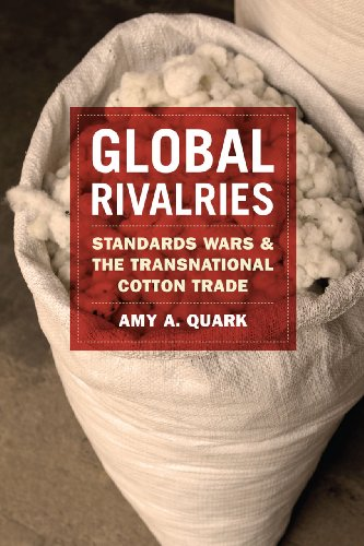 9780226050676: Global Rivalries: Standards Wars and the Transnational Cotton Trade