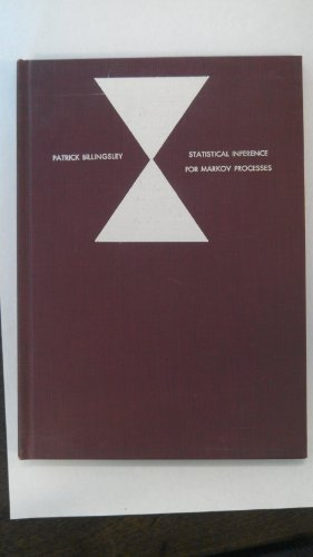 Statistical Inference for Markov Processes (Statistical Research Monograph): Billingsley, Patrick