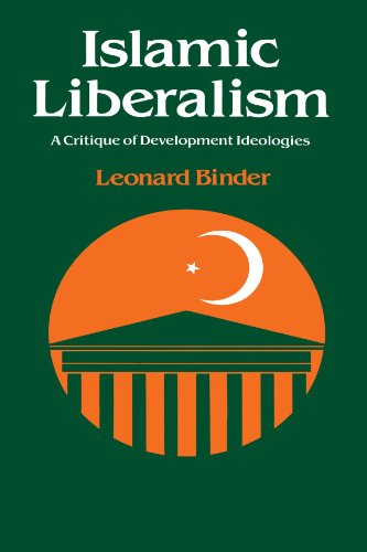 9780226051475: Islamic Liberalism: A Critique of Development Ideologies