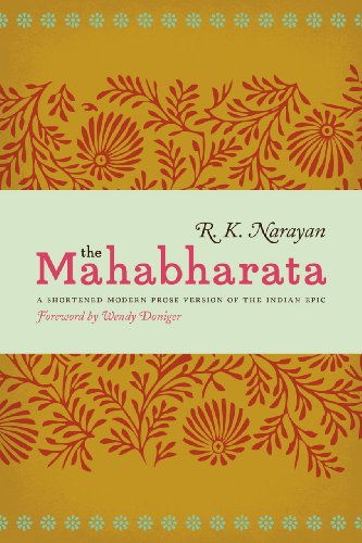 9780226051659: The Mahabharata: A Shortened Modern Prose Version of the Indian Epic