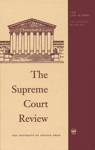 The Supreme Court Review: Hutchinson, Dennis, Strauss, David, Stone, Geoffrey