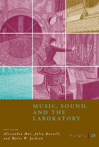 9780226053752: Osiris, Volume 28: Music, Sound, and the Laboratory from 1750-1980