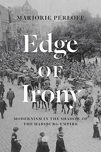 9780226054421: Edge of Irony: Modernism in the Shadow of the Habsburg Empire