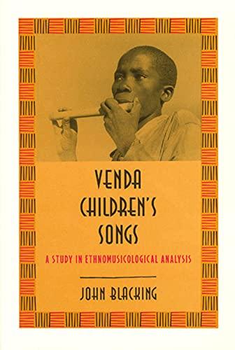 9780226055107: Venda Children's Songs: A Study in Ethnomusicological Analysis