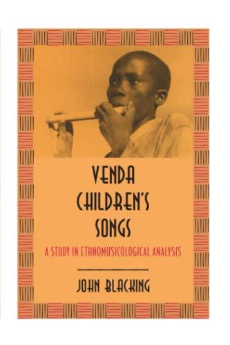 9780226055114: Venda Children's Songs: A Study in Ethnomusicological Analysis