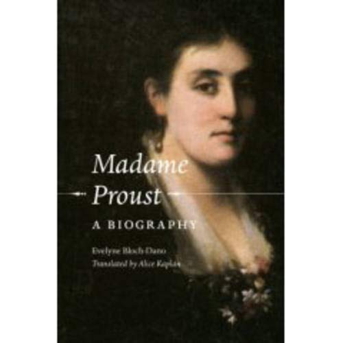 9780226056425: Madame Proust: A Biography